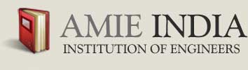 AMIE INDIA - Institution Of Engineers (AMIE) 2018 - Exam Notifications, Exam Dates, Course, Questions & Answers, Preparation Material
