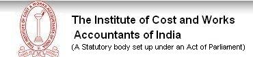 Institute of Cost and Works Accountants of India (ICWAI) 2016 - Exam Notifications, Exam Dates, Course, Questions & Answers, Preparation Material